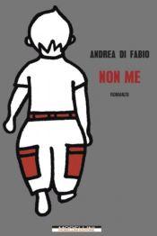 NON ME Andrea di Fabio